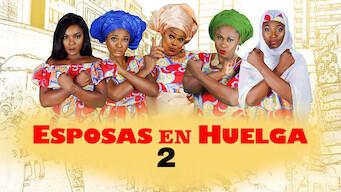 Esposas en huelga 2 (2017)