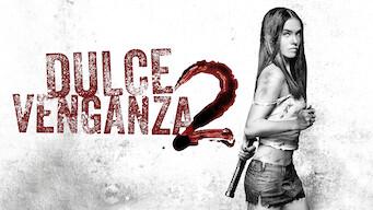 Dulce venganza 2 (2013)